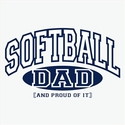 Softball Dad, Proud Of It Design T-Shirt - in 27 Shirt Colors