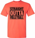 Straight Outta Volleyball Design Hot Coral T-Shirt