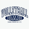 Volleyball Dad, Proud Of It Design T-Shirt - in 27 Shirt Colors