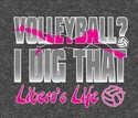 Volleyball - Libero's Life Design Dark Grey T-Shirt