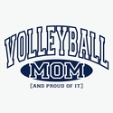 Volleyball Mom, Proud Of It Design T-Shirt - in 27 Shirt Colors