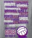 What Girls Are Made Of... Grey Volleyball T-Shirt