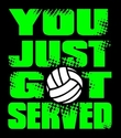 You Just Got Served Design Black Volleyball T-Shirt
