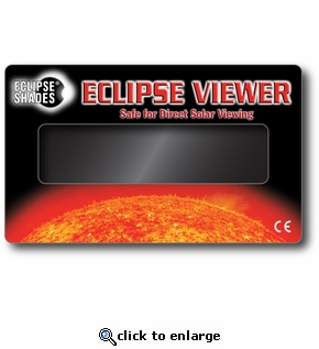 Solar Eclipse Viewer - Safe for Direct Solar Viewing