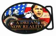 "Dr. Martin Luther King ""A Dream Now a Reality"" Barack Obama Belt Buckle"