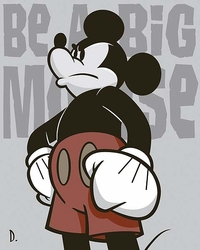 Be a Big Mouse <br>Canvas