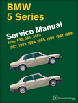 BMW Repair Manual: 5 Series (E28): 1982–1988