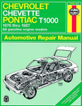 Chevrolet Chevette and Pontiac T1000 Haynes Repair Manual (1976-1987)