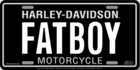 "Harley Davidson  ""Fat Boy"" Stamped Metal Auto Tag"