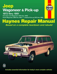 Jeep Wagoneer & Pick-Up Haynes Repair Manual (1972-1991)