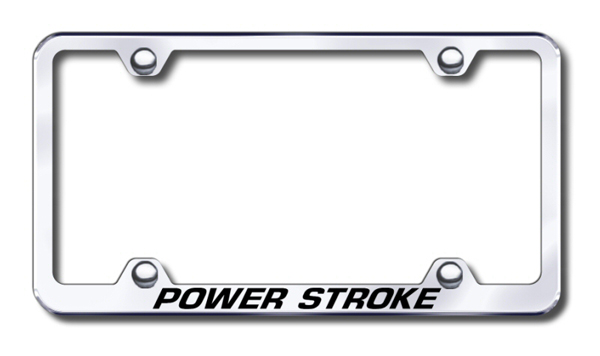 Power Stroke Laser Etched Stainless Steel Wide License Plate Frame