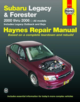 Subaru Legacy & Forester Haynes Repair Manual (2000-2006)
