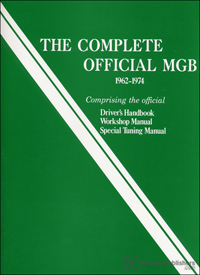 The Complete Official MGB Manual 1962-1974