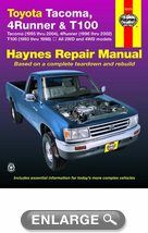 Toyota Tacoma, 4 Runner & T100 Haynes Repair Manual covering Tacoma (1993 thru 2004)