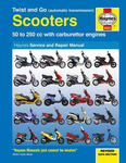 Twist and Go (Automatic Transmission) Scooters Haynes Repair Manual