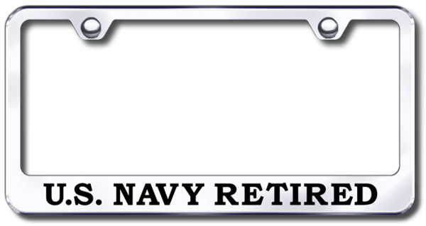 US Navy Retired Laser Etched Stainless Steel License Plate Frame
