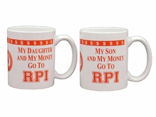My Child And Money Go To RPI Coffee Mug