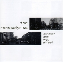 Rensselyrics - Another One Way Street