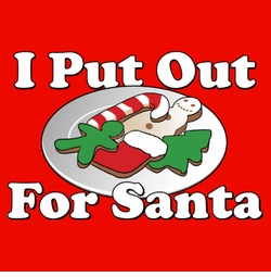NEW! I Put Out For Santa Plus Size & Supersize T-Shirts S M L XL 2x 3x 4x 5x 6x 7x 8x 9x (All Colors)