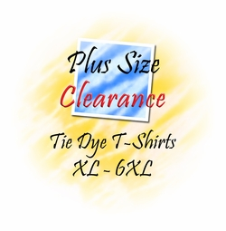 Plus Size Closeout Tiedye XL to 6XL