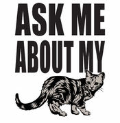SALE! Ask Me About My Pussy Cat! -  Plus Size & Supersize T-Shirts S M Lg XL 1x 2x 3x 4x 5x 6x 7x 8x  (Lights Only)