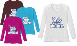 SALE! Dont Mess With This Mother V Neck / Round Neck Long Sleeve Plus Size Shirt White Teal Raspberry Brown Teal Lime Wine 4x 5x
