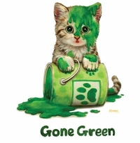 """SALE! """"Gone Green"""" Kitty and Green Paint Plus Size & Supersize T-Shirts S M L XL 2xl 3xl 4x 5x 6x 7x 8x (Lights Only)"""