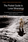 Pocket Guide to Lunar Mineralogy - Commemorative Edition