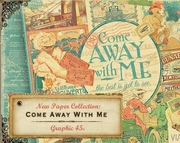 Graphic 45 Come Away with Me collection