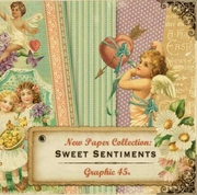 Graphic 45 Sweet Sentiments