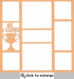 1st Place Champs 12 x 12 Overlay Laser Die Cut