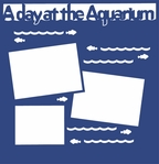 A Day At The Aquarium 12 x 12 Overlay Laser Die Cut