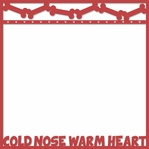 A Dog's Life: Cold Nose Warm Heart Overlay Laser Die Cut