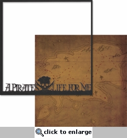 Adventure Land: A Pirate's Life For Me 12 x 12 Overlay Quick Page Laser Die Cut