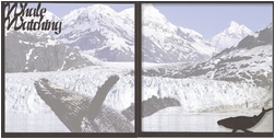 Alaska: Whale Watching Double 12 x 12 Overlay Quick Page Laser Die Cut