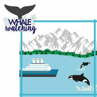 Alaskan Cruise: Whale Watching 2 Piece Laser Die Cut Kit