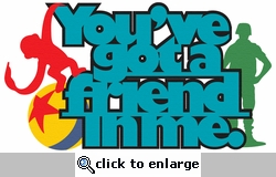 Andy's Toys: You've Got  A Friend In Me Laser Die Cut