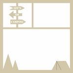 Around The Fire: Let's Go Camping 12 x 12 Overlay Laser Die Cut