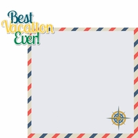Around The World: Best Vacation Ever 2 Piece Laser Die Cut Kit