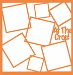 At The Crop Frames 12 x 12 Overlay Laser Die Cut