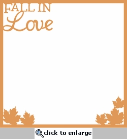 Autumn Glory: Fall In Love Overlay Laser Die Cut