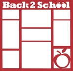 Back to School 12 x 12 Overlay Laser Die Cut