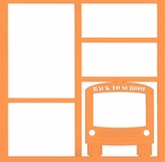 Back to School Bus 12 x 12 Overlay Laser Die Cut
