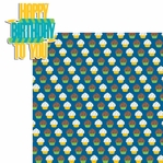 Bday Boy: Happy Birthday To You 2 Piece Laser Die Cut Kit