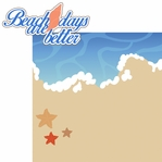 Beach Days: Beach Days Are Better 2 Piece Laser Die Cut Kit