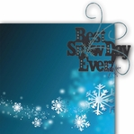 Best Snow Day Ever 2 Piece Laser Die Cut Kit