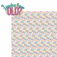 Big Wish: Pink You're how Old? 2 Piece Laser Die Cut Kit