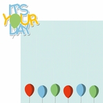 Birthday Bash: It's Your Day 2 Piece Laser Die Cut Kit