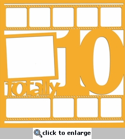 Birthday: Totally Ten 12 x 12 Overlay Laser Die Cut