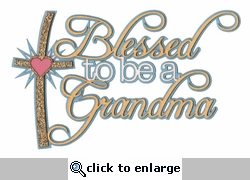Blessed to be a Grandma Laser Die Cut
